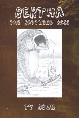 Bertha the Battling Bass Cover Image