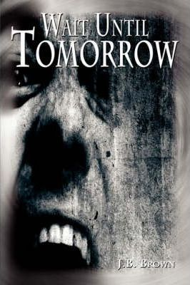 Wait Until Tomorrow Cover Image