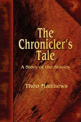 The Chronicler's Tale Cover Image