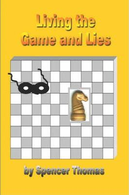 Living the Game and Lies Cover Image