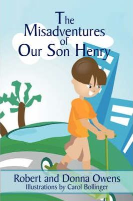 The Misadventures of Our Son Henry Cover Image