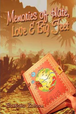 Memories of Hate, Love and Big Feet Cover Image