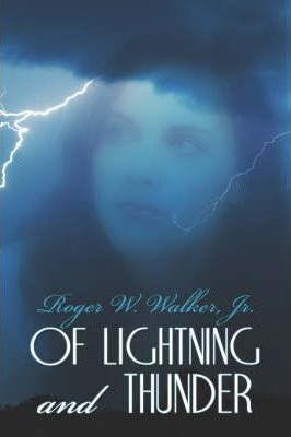 Of Lightning and Thunder Cover Image