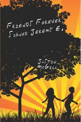 Friends Forever, Signed Jeremy E. Cover Image