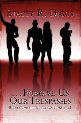 Forgive Us Our Trespasses Cover Image