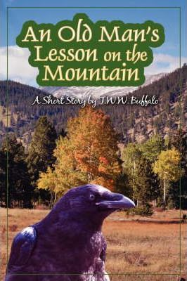 An Old Man's Lesson on the Mountain Cover Image