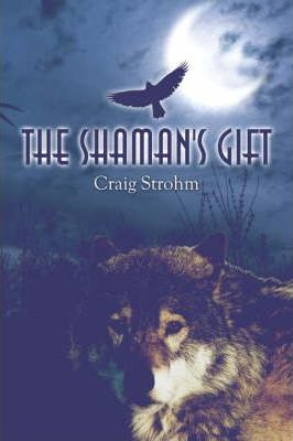 The Shaman's Gift Cover Image