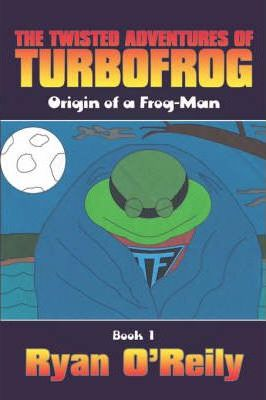 The Twisted Adventures of Turbofrog Cover Image