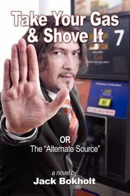 Take Your Gas and Shove It Cover Image
