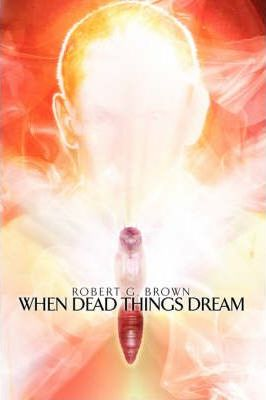 When Dead Things Dream Cover Image