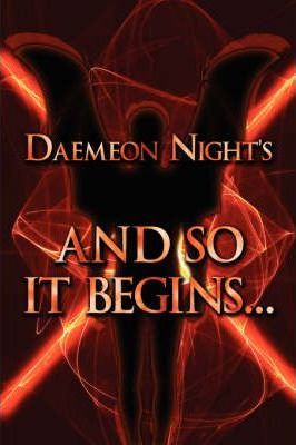 Daemeon Night's and So It Begins. Cover Image