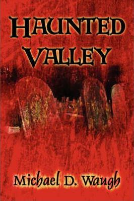 Haunted Valley Cover Image