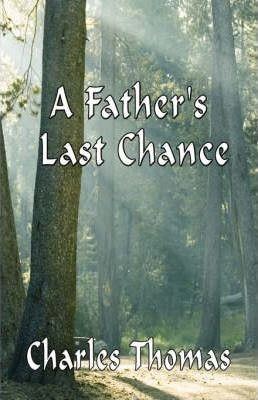 A Father's Last Chance Cover Image
