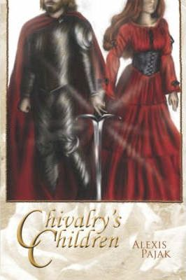 Chivalry's Children Cover Image