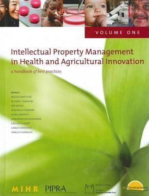 Intellectual Property Management in Health and Agricultural Innovation