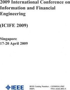 International Conference on Information and Financial Engineering 2009