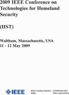 IEEE Conference on Technologies for Homeland Security 2009 (Hst)
