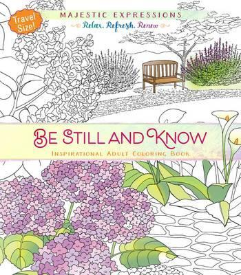 Adult Colouring Book Be Still And Know Travel Size