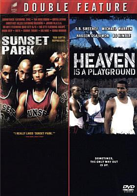 Sunset Park / Heaven Is a Playground