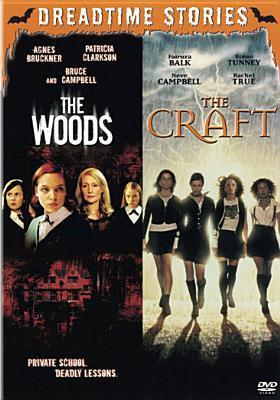 The Woods / The Craft