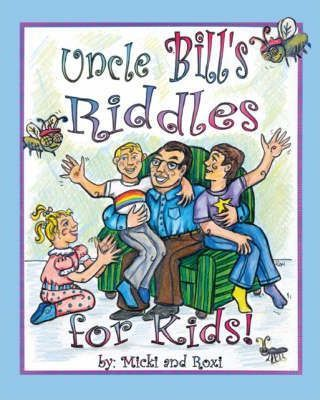 Uncle Bill's Riddles for Kids!