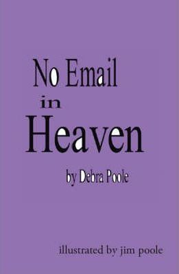 No Email in Heaven