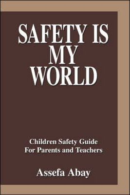 Safety is My World