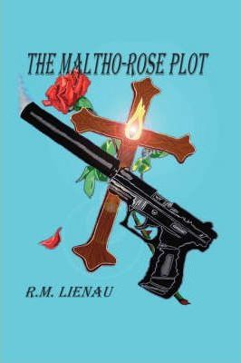 The Maltho-rose Plot Cover Image