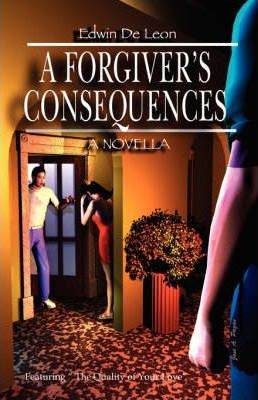 A Forgiver's Consequences Cover Image