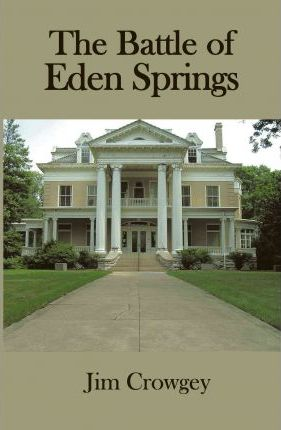 The Battle of Eden Springs Cover Image