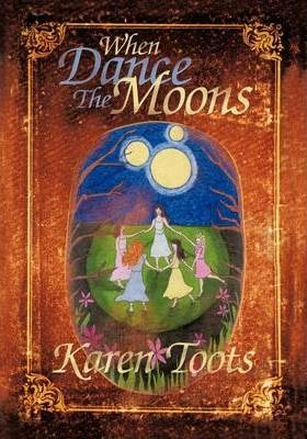 When Dance the Moons Cover Image