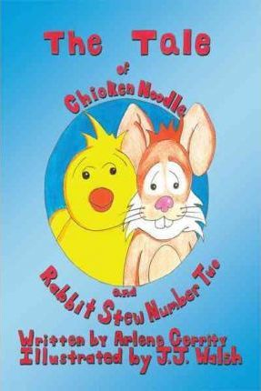 The Tale of Chicken Noodle and Rabbit Stew Number Two Cover Image