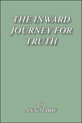 The Inward Journey for Truth