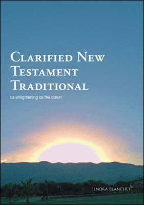 Clarified New Testament, Traditional