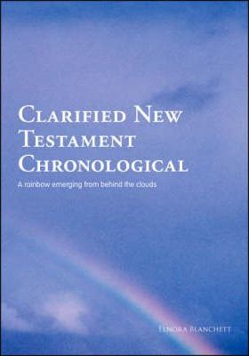 Clarified New Testament Chronological