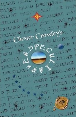 Chester Crowley's Peculiar Head Cover Image
