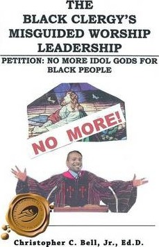 The Black Clergy's Misguided Worship Leadership