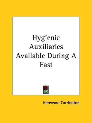 Hygienic Auxiliaries Available During a Fast
