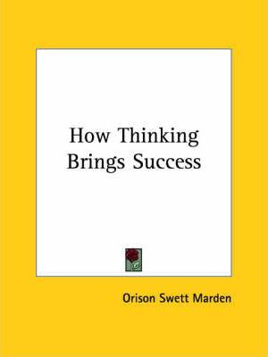 How Thinking Brings Success