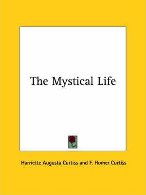The Mystical Life