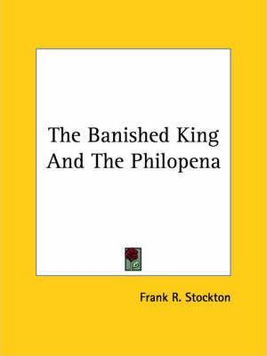 The Banished King and the Philopena Cover Image