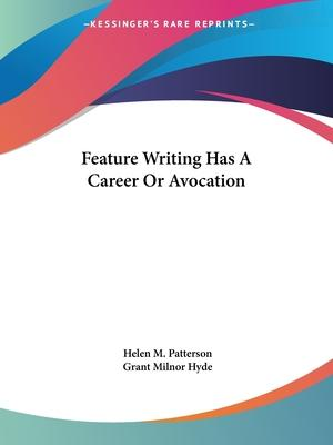 Feature Writing Has a Career or Avocation