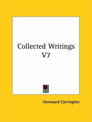 Collected Writings V7