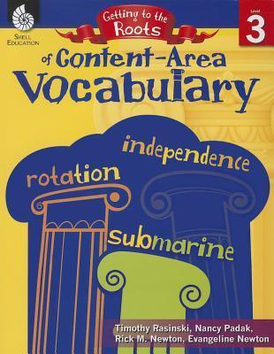 Getting to the Roots of Content-Area Vocabulary Level 3
