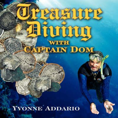 Treasure Diving with Captain Dom
