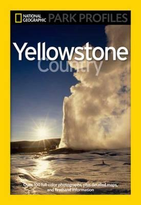 National Geographic Park Profiles: Yellowstone