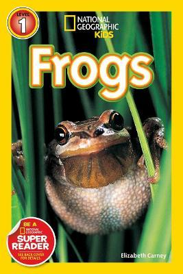National Geographic Kids Readers: Frogs