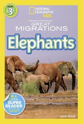 National Geographic Kids Readers: Great Migrations Elephants