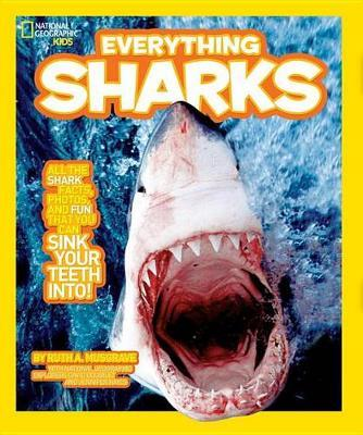 national geographic kids everything sharks ruth musgrave