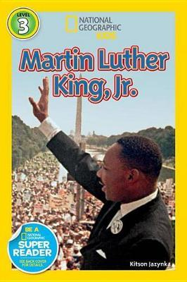 Nat Geo Readers Martin Luther King, Jr. Lvl 3
